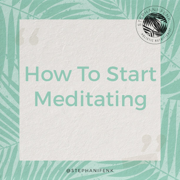 VIDEO BLOG: MY TIPS FOR STARTING A MEDITATION PRACTICE